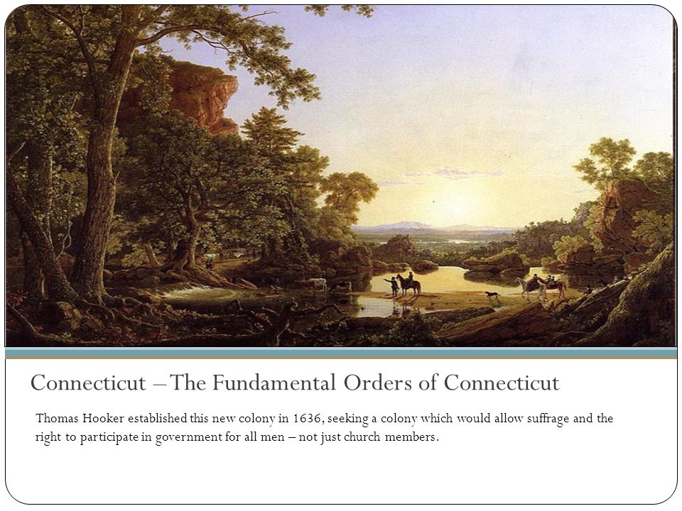 Connecticut – The Fundamental Orders of Connecticut