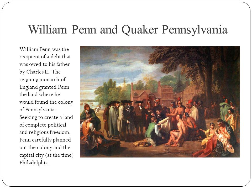 William Penn and Quaker Pennsylvania