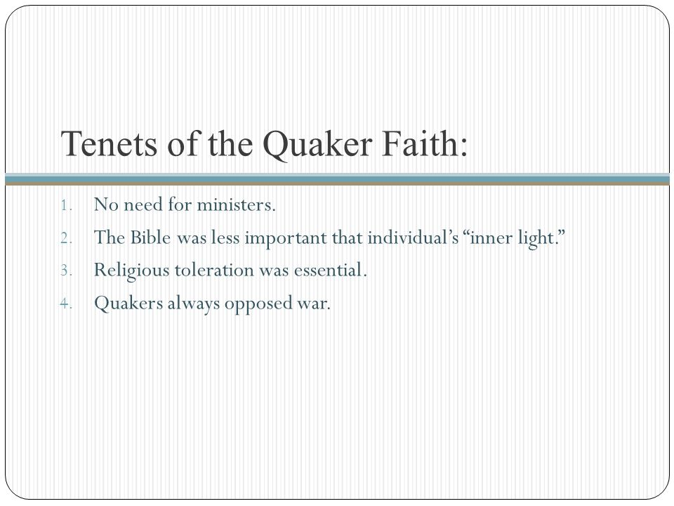 Tenets of the Quaker Faith: