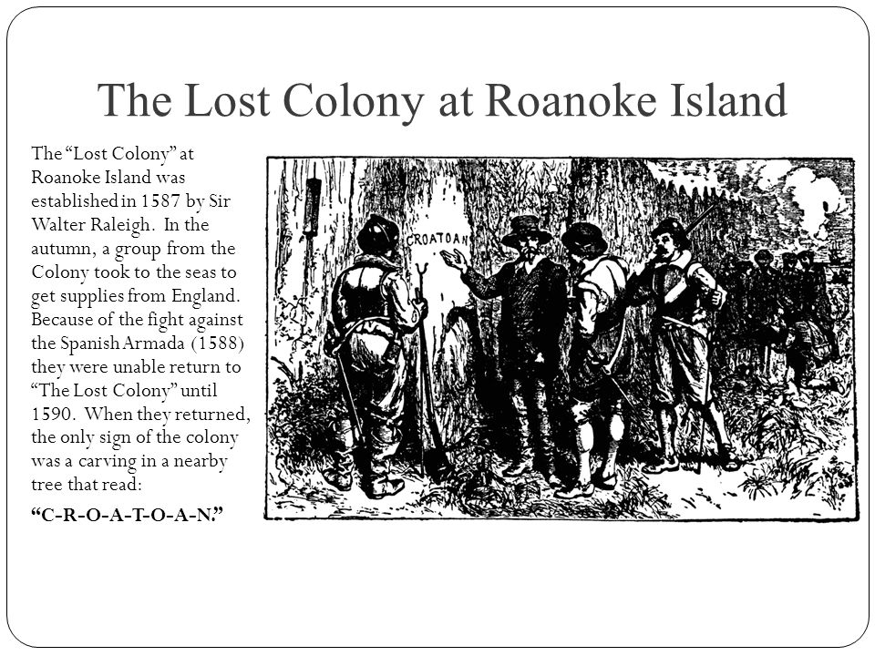 The Lost Colony at Roanoke Island