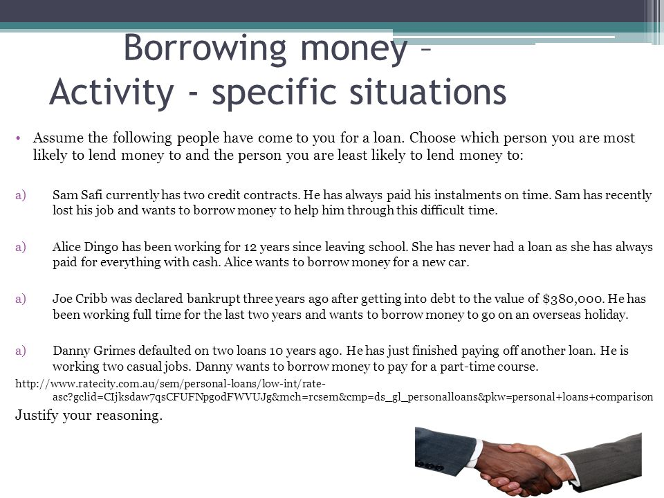 Borrowing money – Activity - specific situations