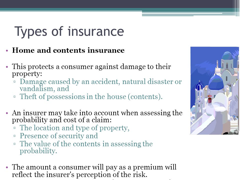 Types of insurance Home and contents insurance