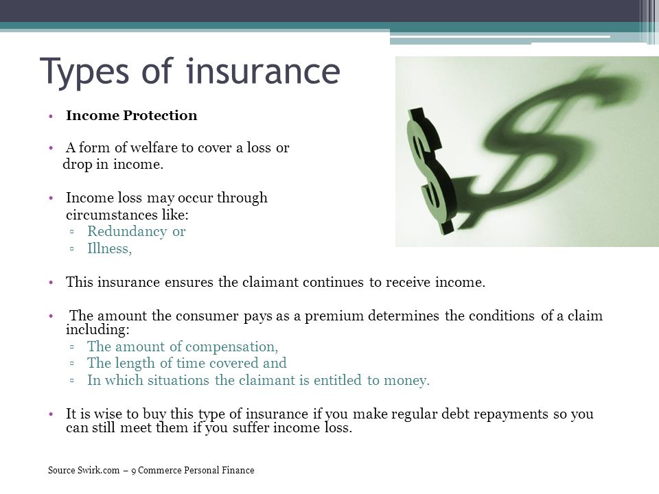Types of insurance A form of welfare to cover a loss or