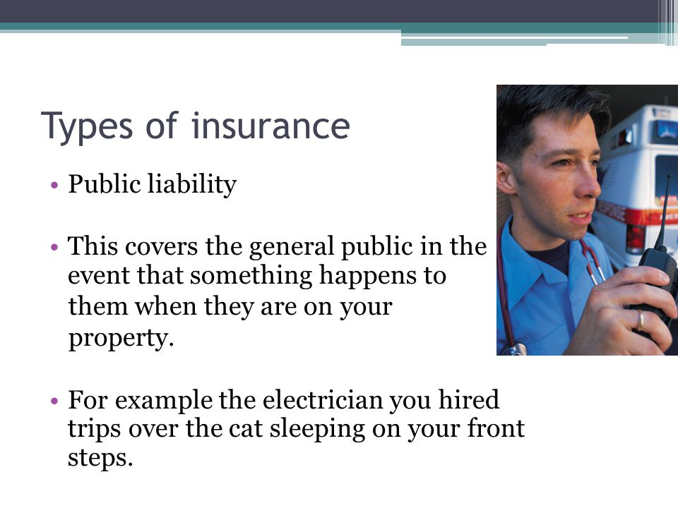 Types of insurance Public liability