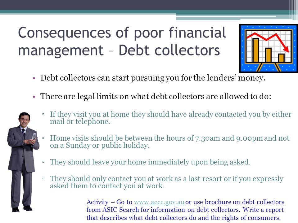 Consequences of poor financial management – Debt collectors