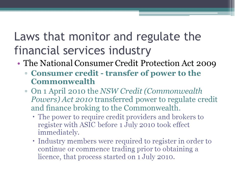 Laws that monitor and regulate the financial services industry