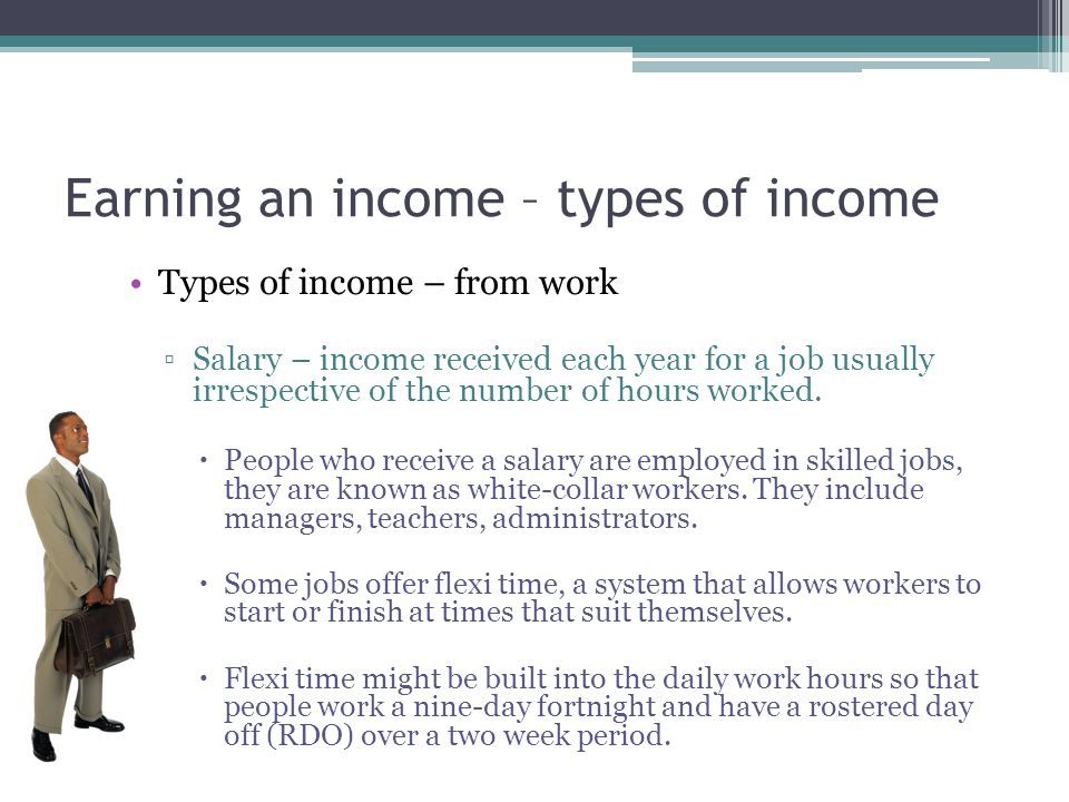 Earning an income – types of income