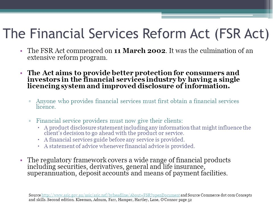 The Financial Services Reform Act (FSR Act)