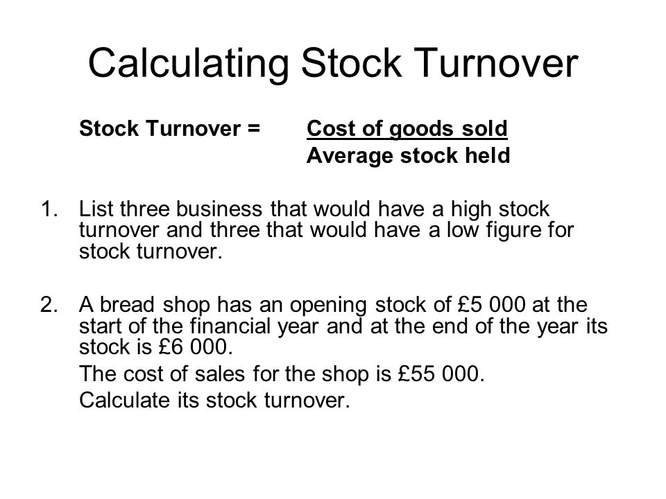 Calculating Stock Turnover