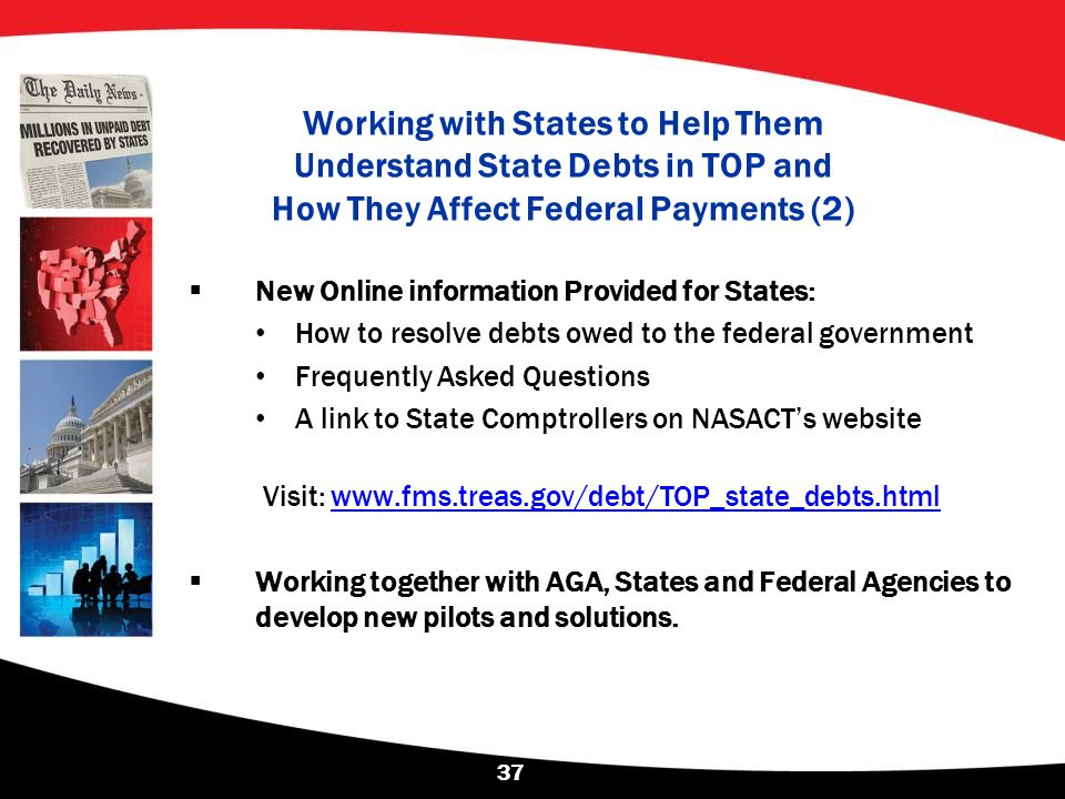 Working with States to Help Them Understand State Debts in TOP and How They Affect Federal Payments (2)