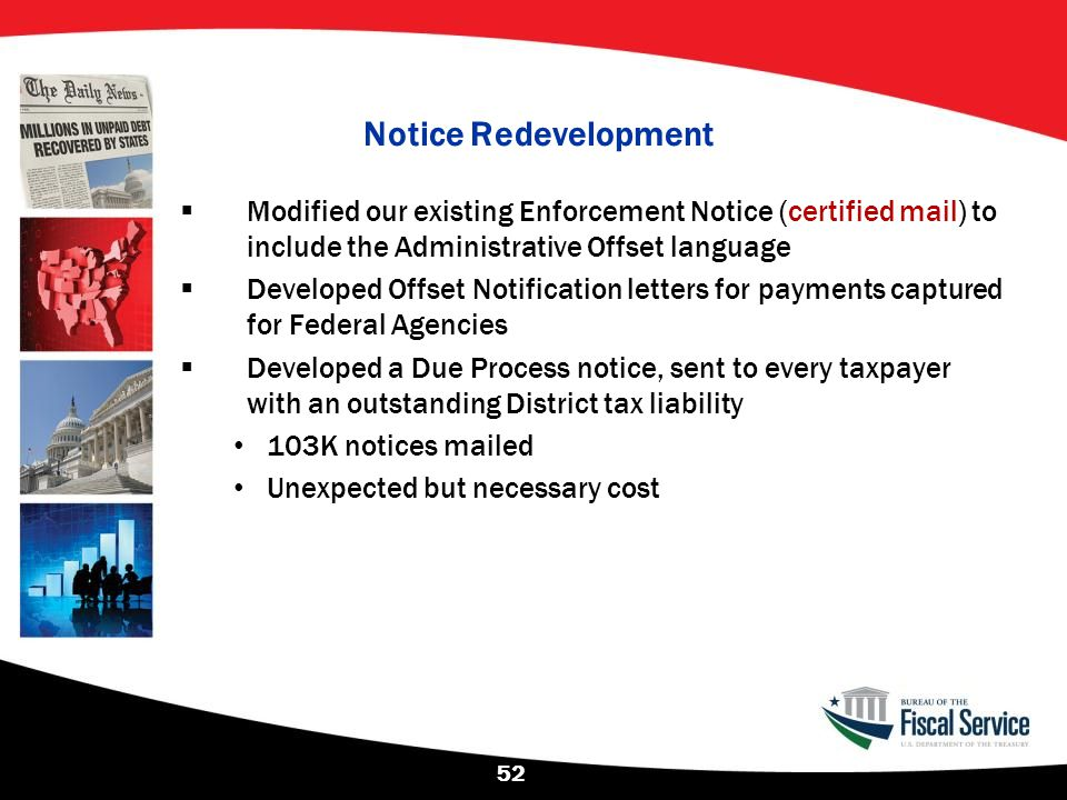 Notice Redevelopment Modified our existing Enforcement Notice (certified mail) to include the Administrative Offset language.