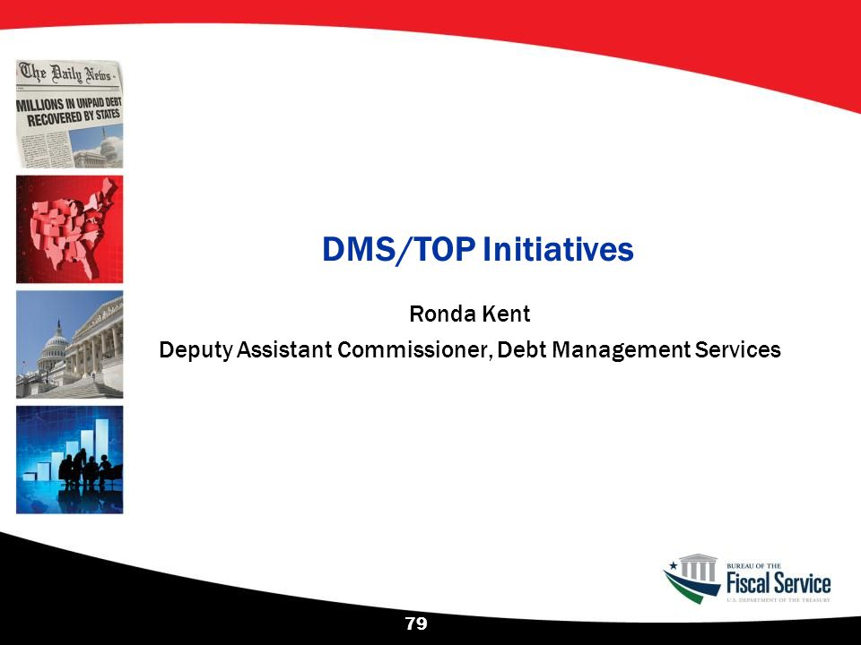 Ronda Kent Deputy Assistant Commissioner, Debt Management Services