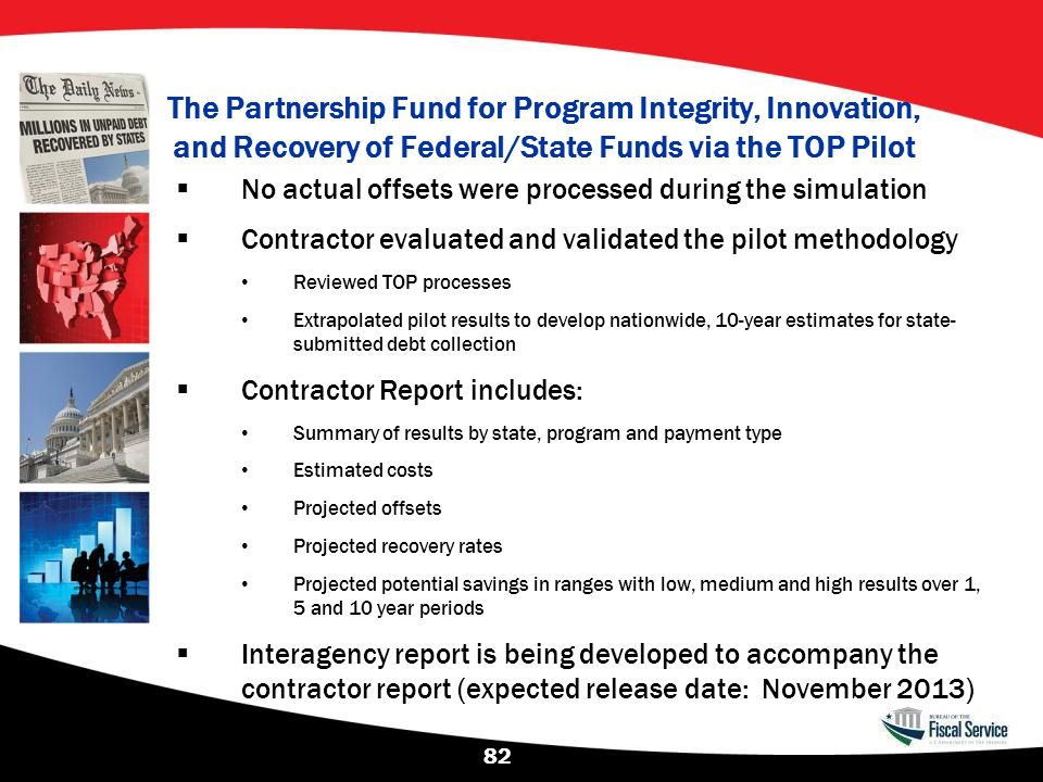 The Partnership Fund for Program Integrity, Innovation, and Recovery of Federal/State Funds via the TOP Pilot