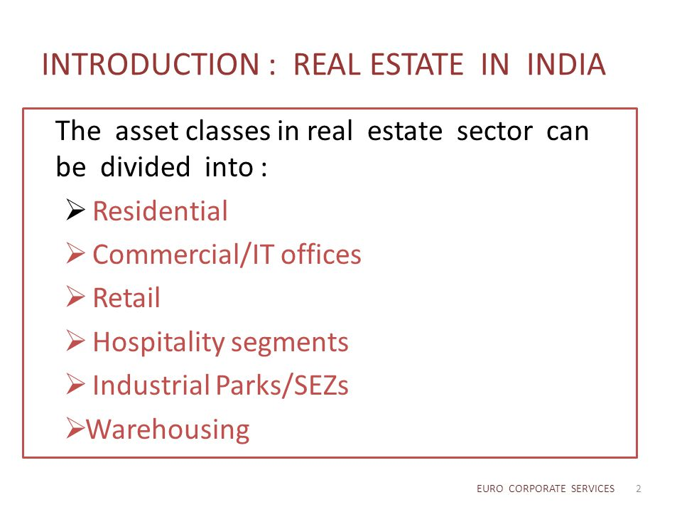 INTRODUCTION : REAL ESTATE IN INDIA