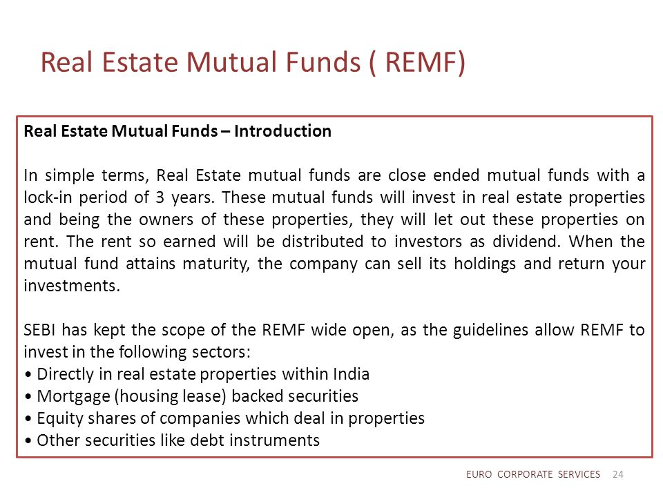 Real Estate Mutual Funds ( REMF)
