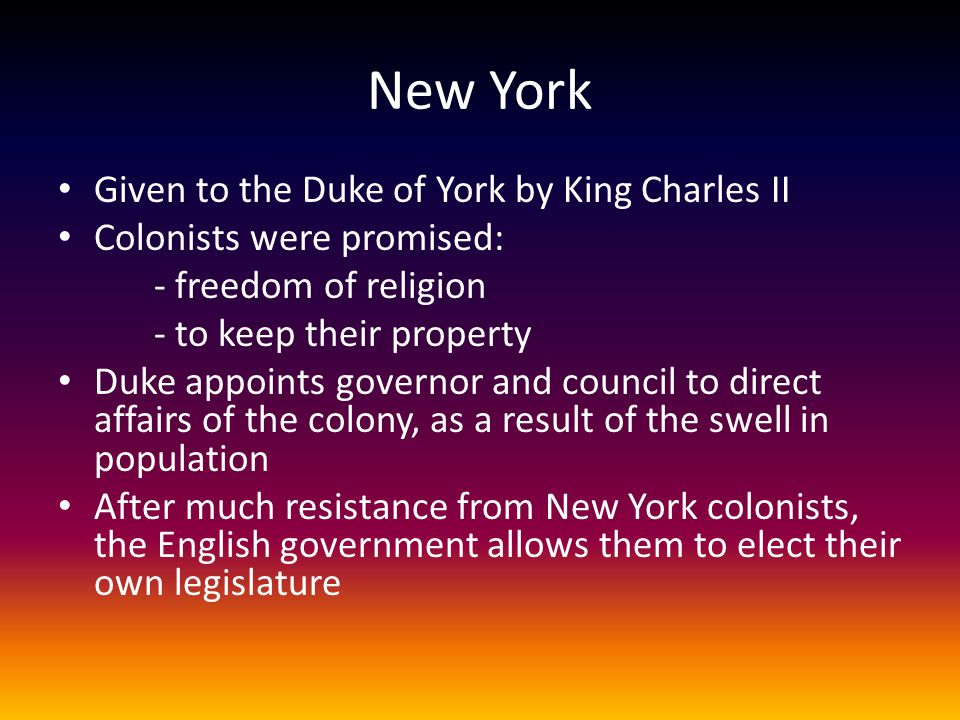 New York Given to the Duke of York by King Charles II