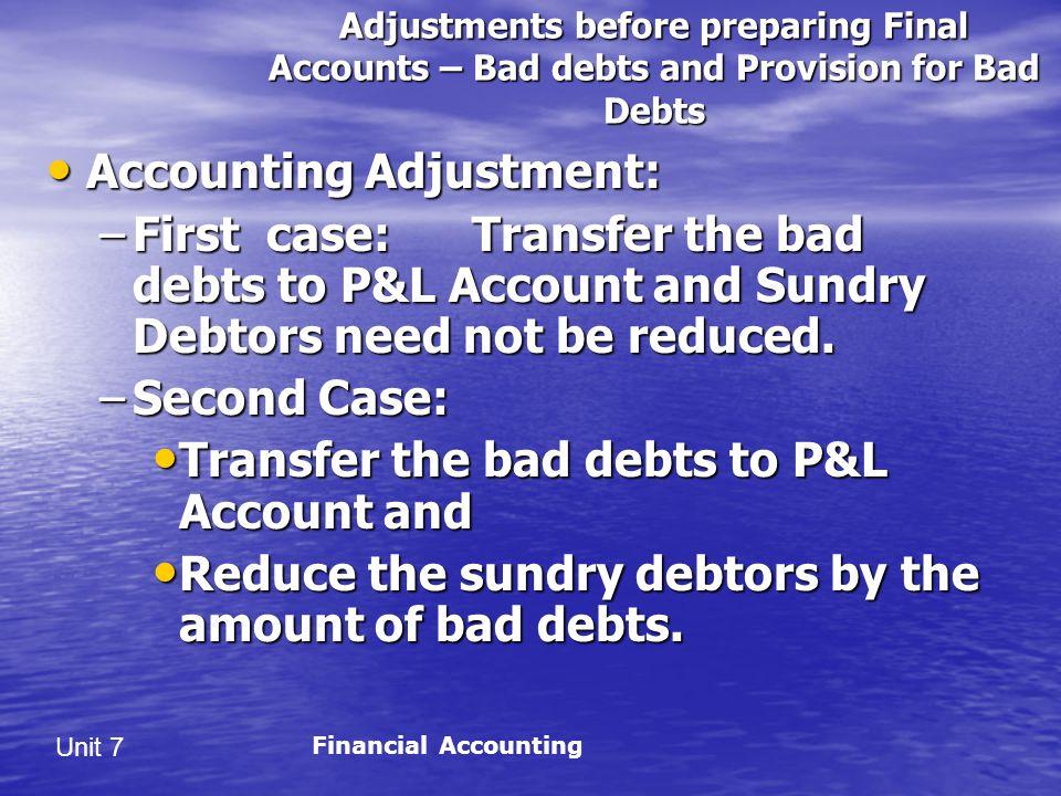 Accounting Adjustment: