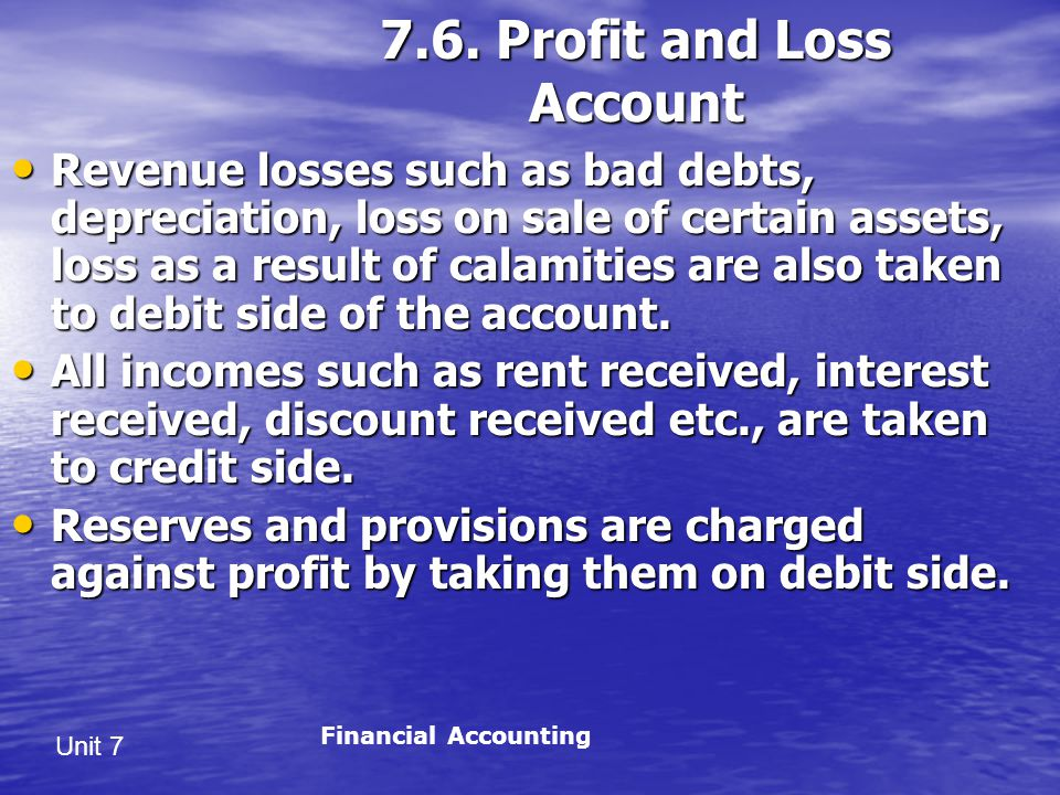 7.6. Profit and Loss Account