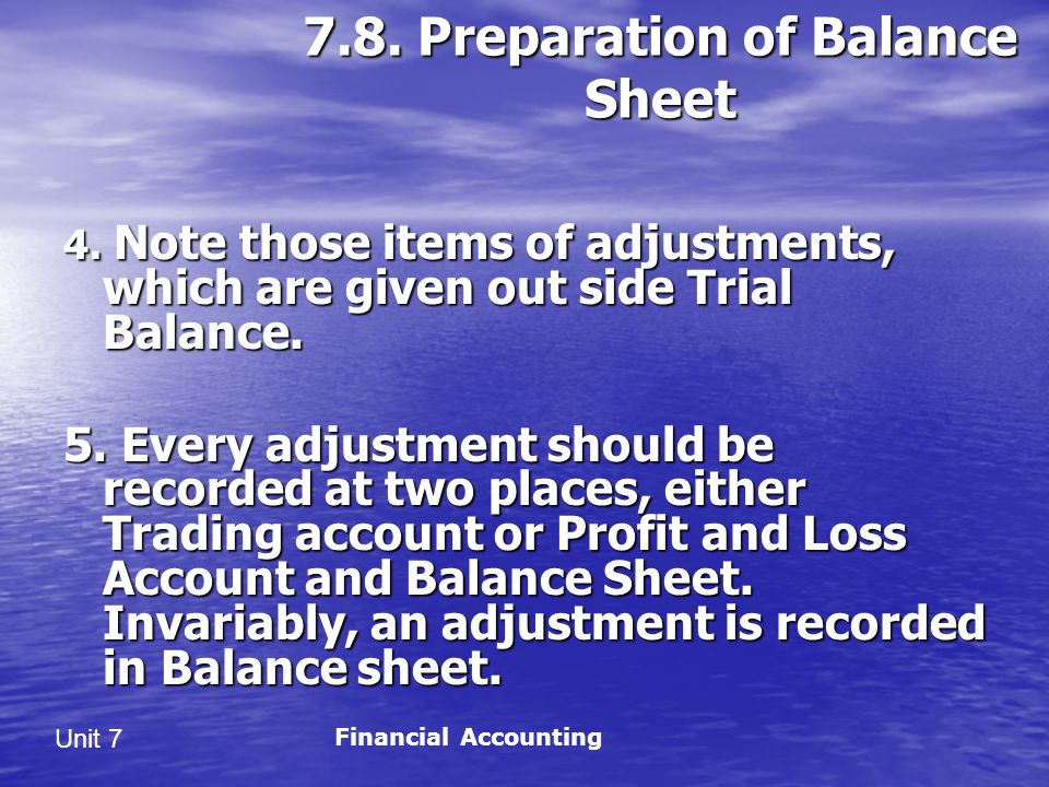 7.8. Preparation of Balance Sheet