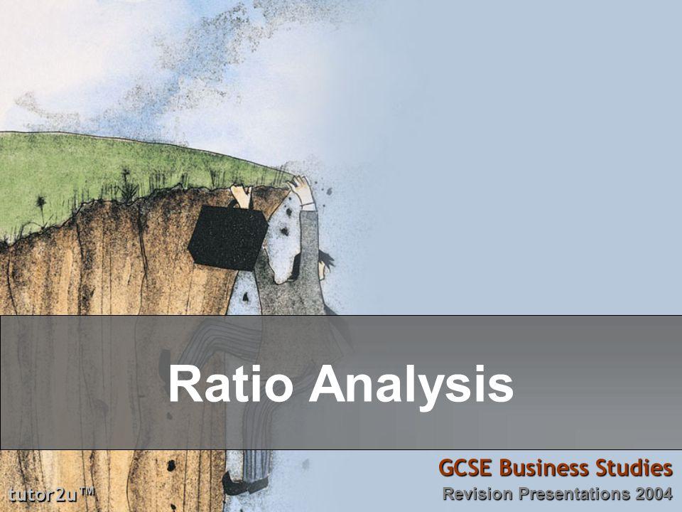 Ratio Analysis GCSE Business Studies tutor2u™