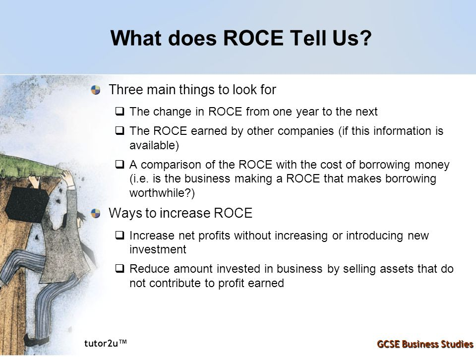 What does ROCE Tell Us Three main things to look for