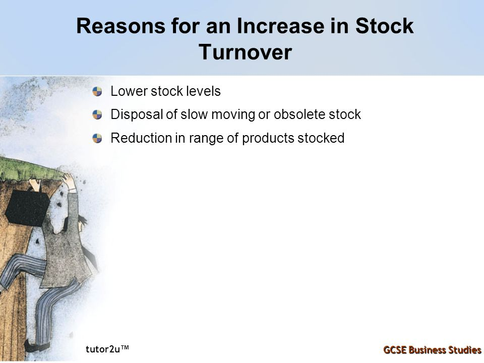 Reasons for an Increase in Stock Turnover