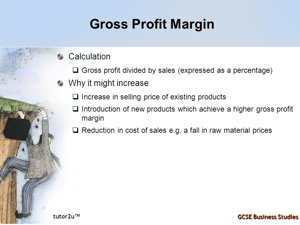 Gross Profit Margin Calculation Why it might increase