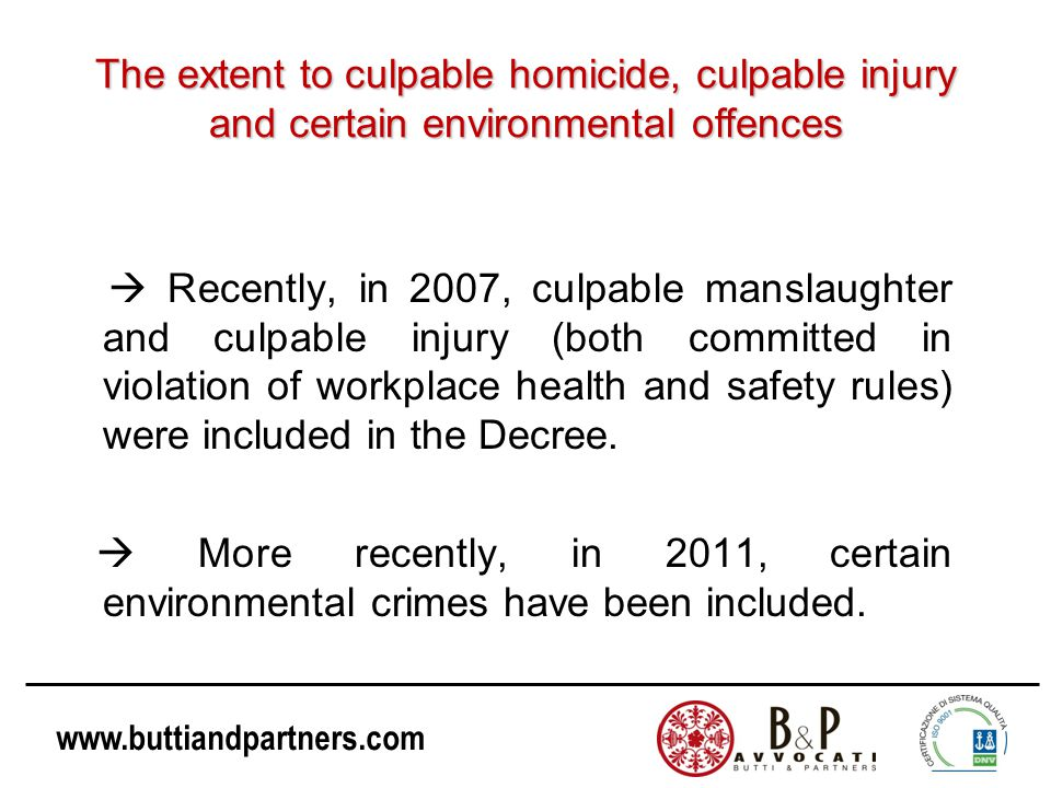 The extent to culpable homicide, culpable injury and certain environmental offences
