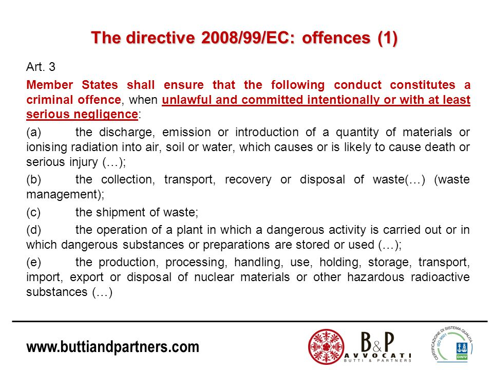 The directive 2008/99/EC: offences (1)