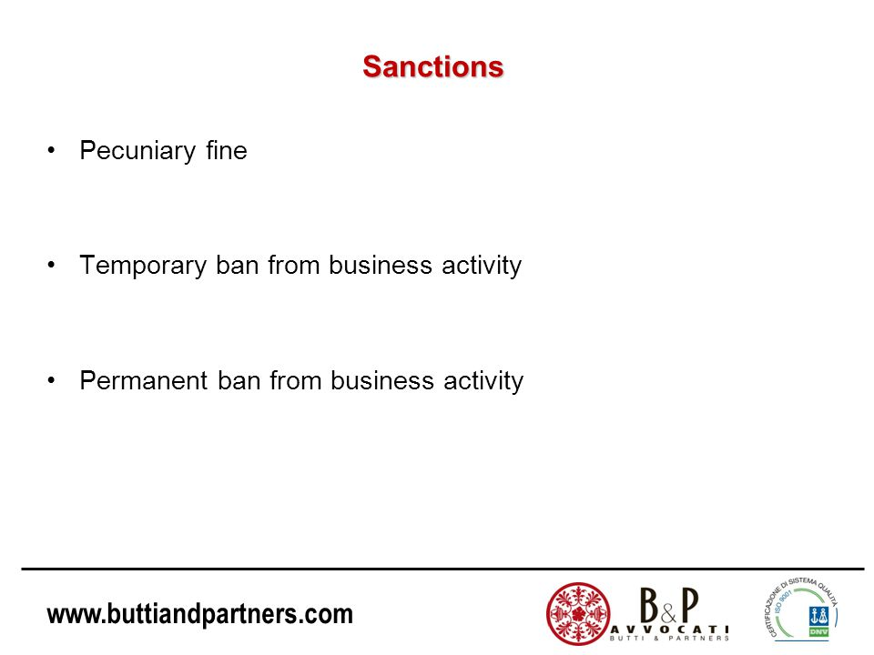Sanctions Pecuniary fine Temporary ban from business activity