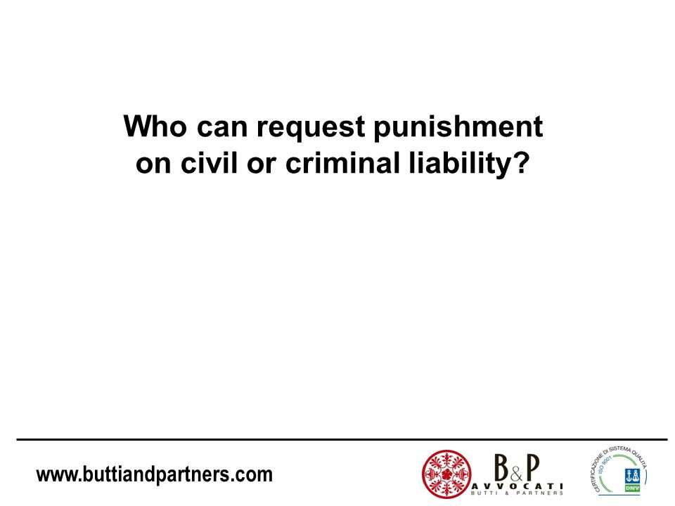 Who can request punishment on civil or criminal liability