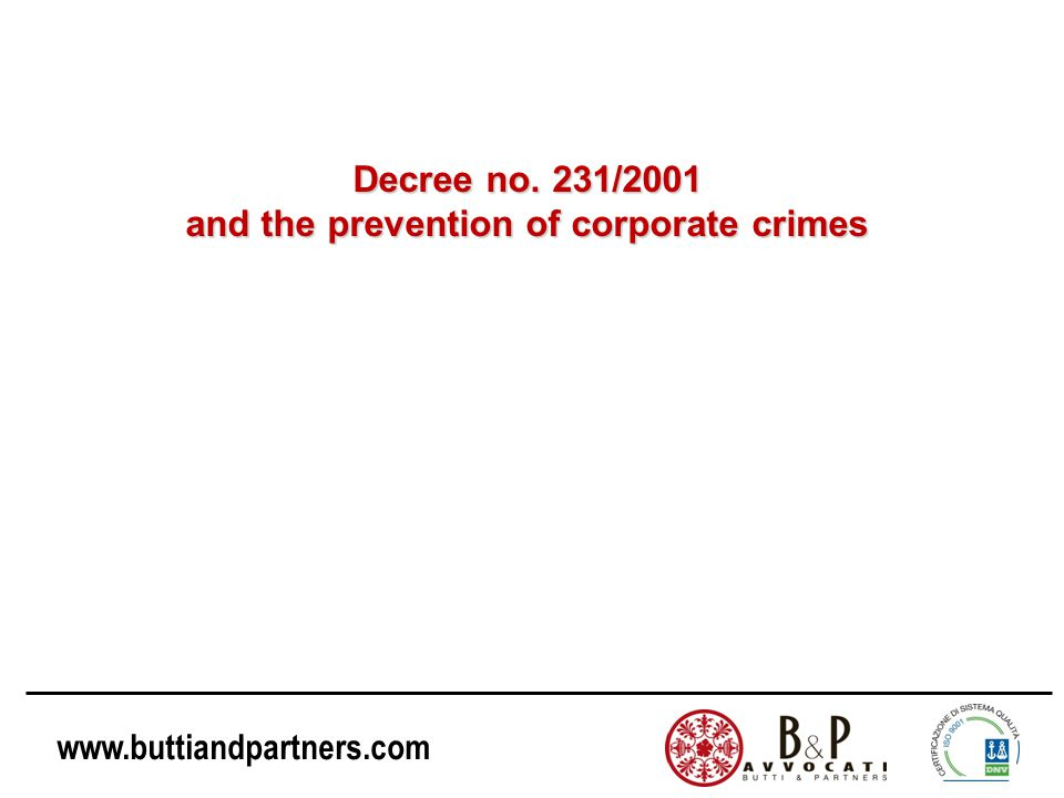 Decree no. 231/2001 and the prevention of corporate crimes