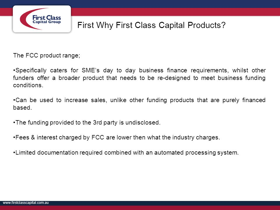 First Why First Class Capital Products