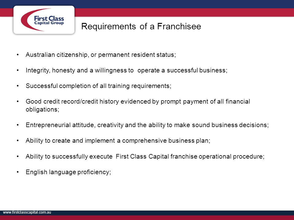Requirements of a Franchisee