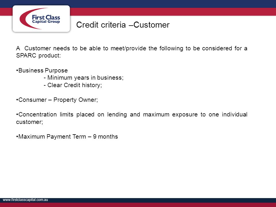 Credit criteria –Customer