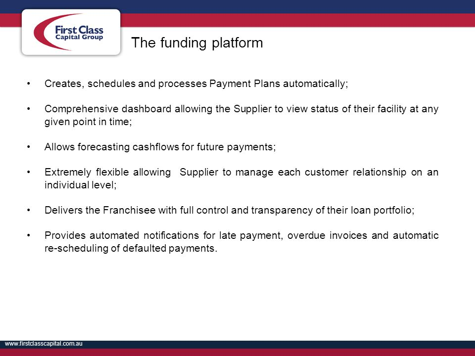 The funding platform Creates, schedules and processes Payment Plans automatically;