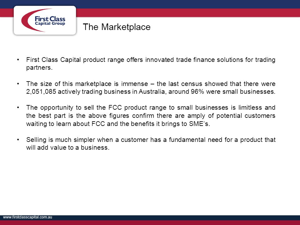 The Marketplace First Class Capital product range offers innovated trade finance solutions for trading partners.