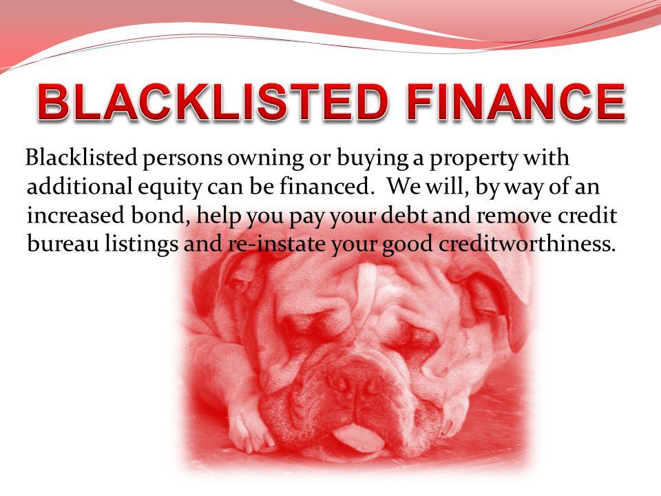 BLACKLISTED FINANCE