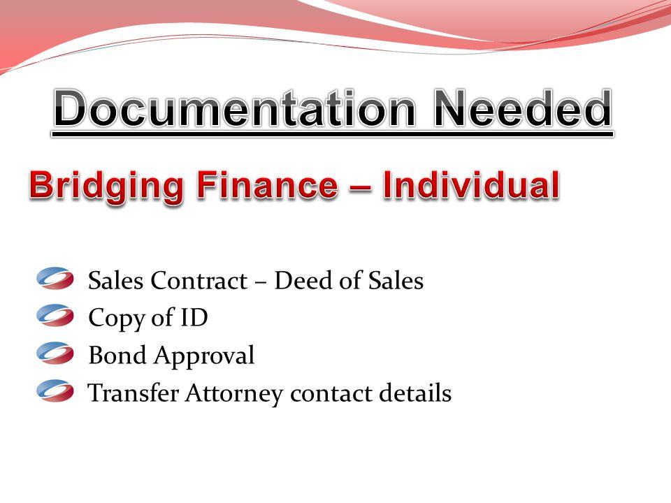 Documentation Needed Bridging Finance – Individual