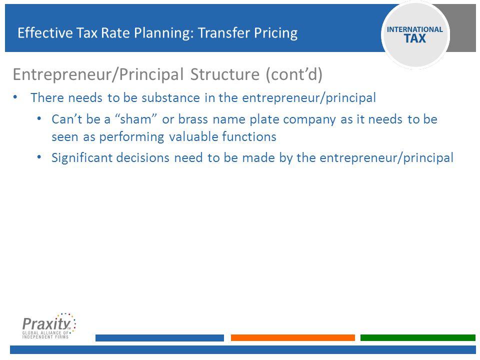 Entrepreneur/Principal Structure (cont'd)