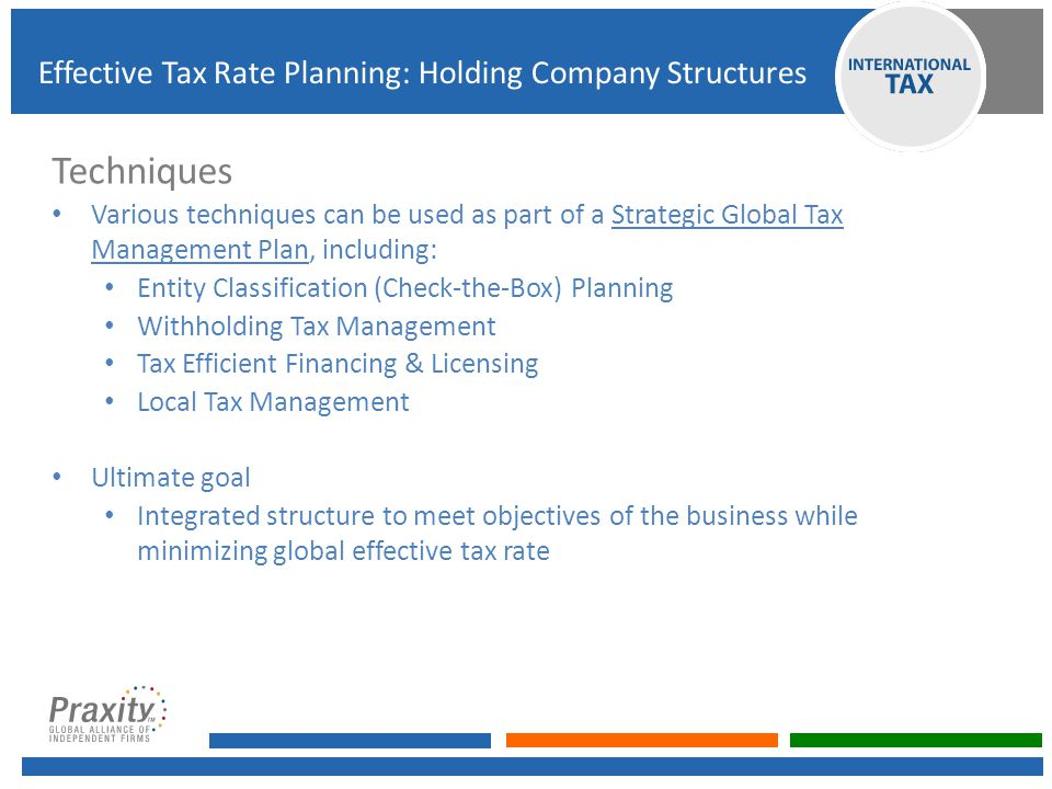 Techniques Effective Tax Rate Planning: Holding Company Structures