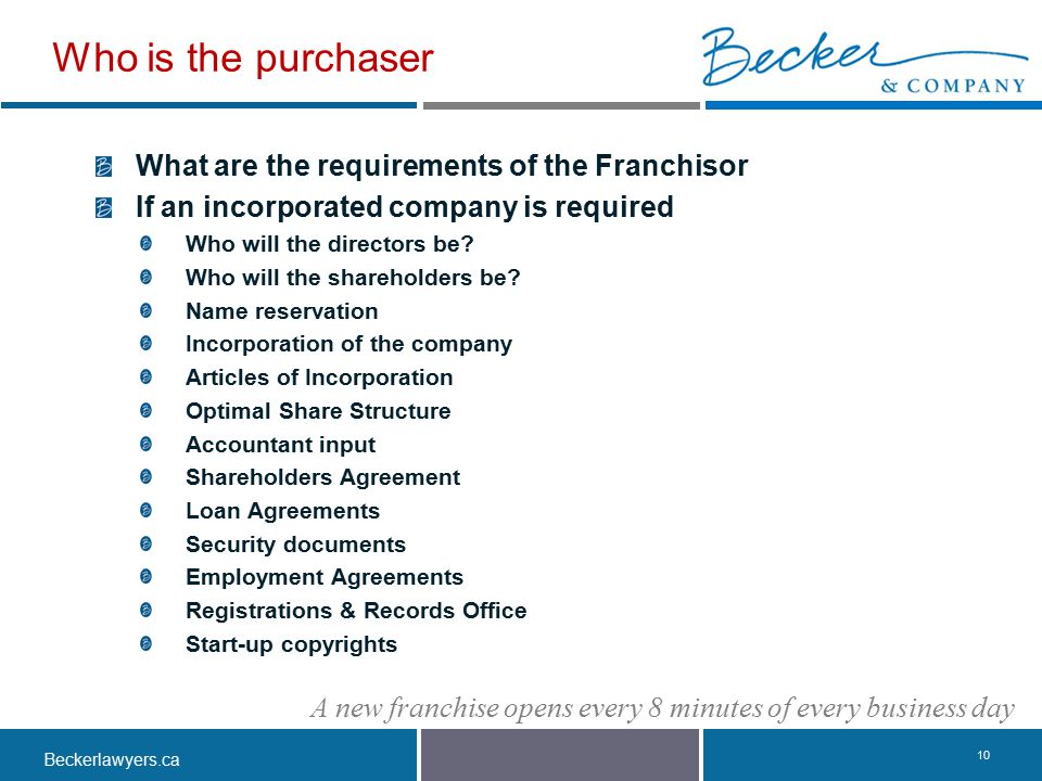 Who is the purchaser What are the requirements of the Franchisor