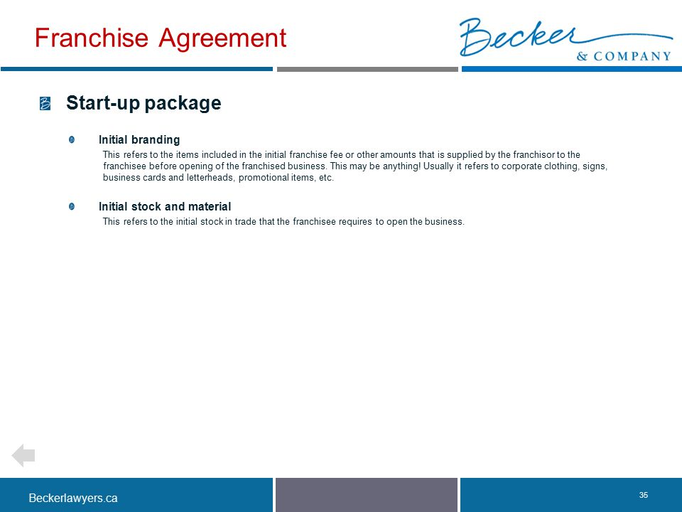 Franchise Agreement Start-up package Initial branding