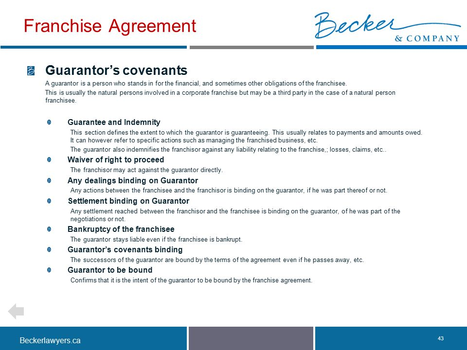 Franchise Agreement Guarantor's covenants Guarantee and Indemnity