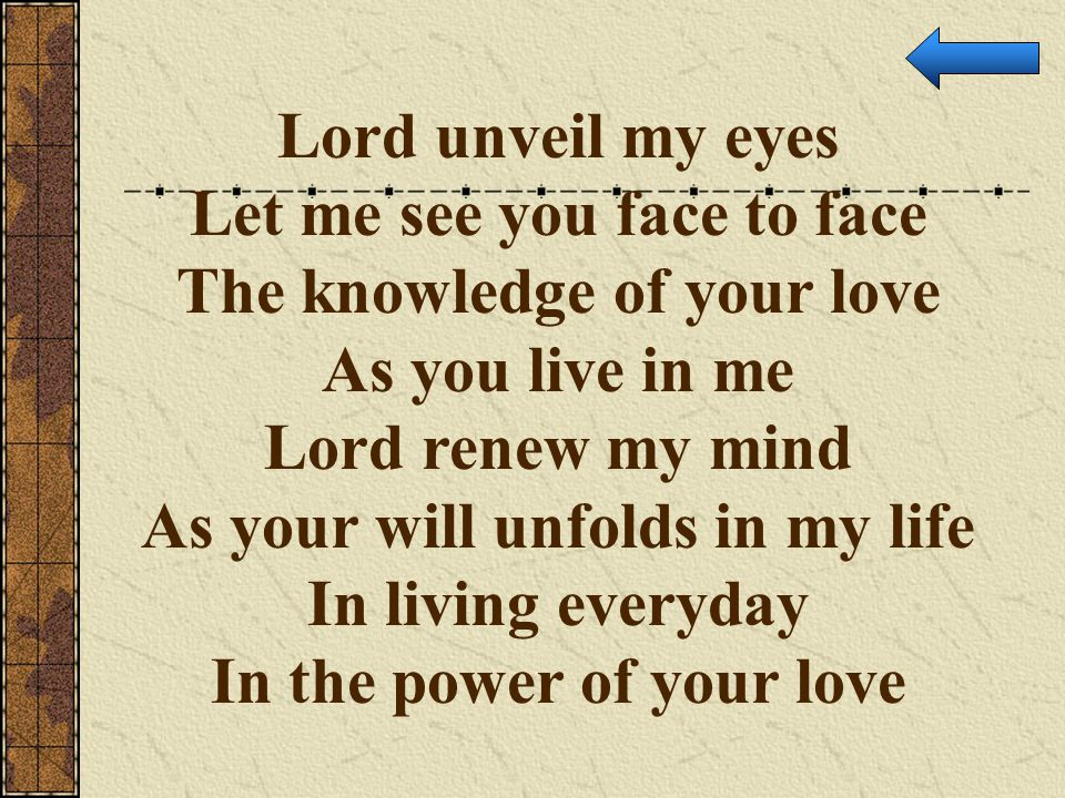Let me see you face to face The knowledge of your love