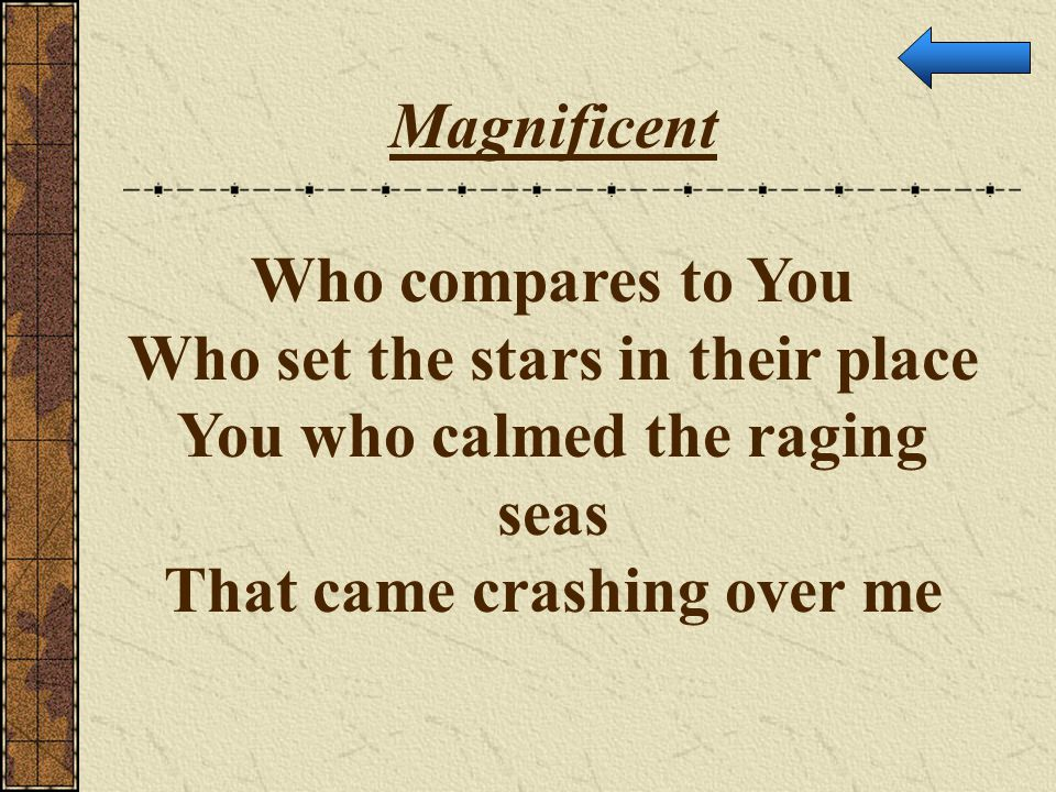 Who set the stars in their place You who calmed the raging seas