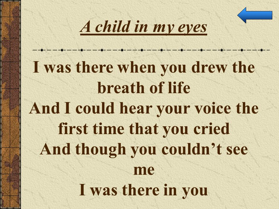 I was there when you drew the breath of life