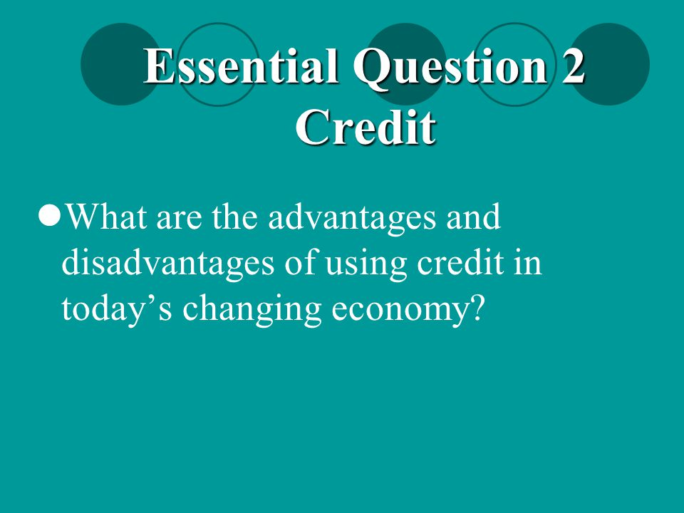 Essential Question 2 Credit