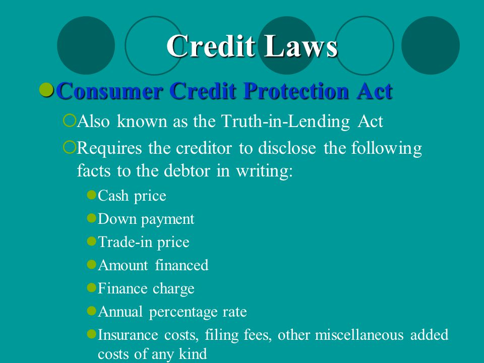 Credit Laws Consumer Credit Protection Act