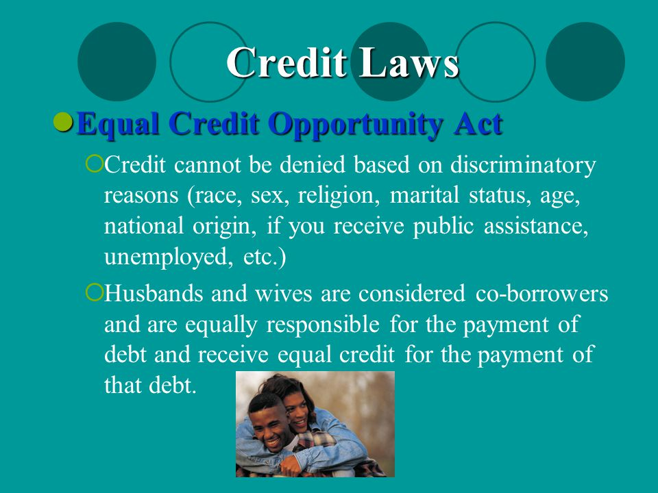 Credit Laws Equal Credit Opportunity Act